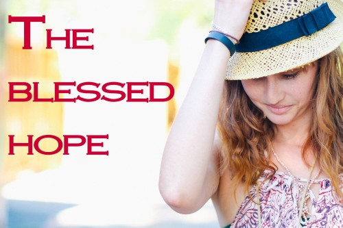 Blessed hope..