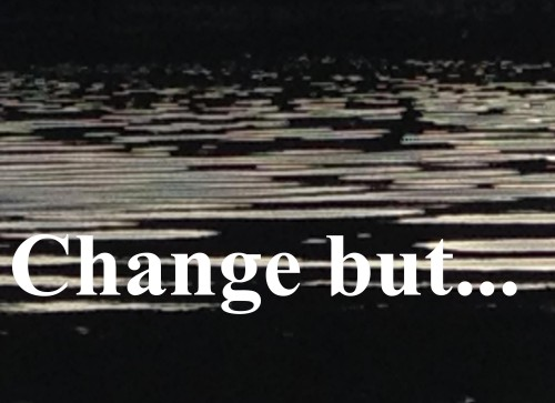 change but..