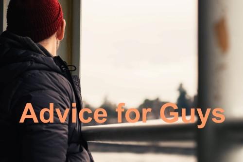 Advice for guys2