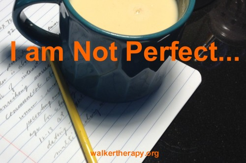 I am not perfect..