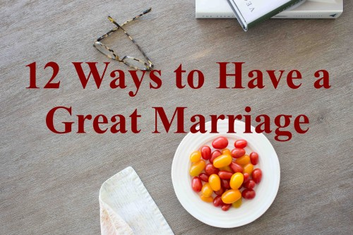 12 ways to great marriage